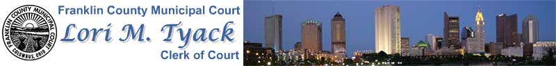 Franklin County Municipal Court Banner, Columbus Skyline picture provided courtesy of the Ohio Division of Travel and Tourism - www.DiscoverOhio.com